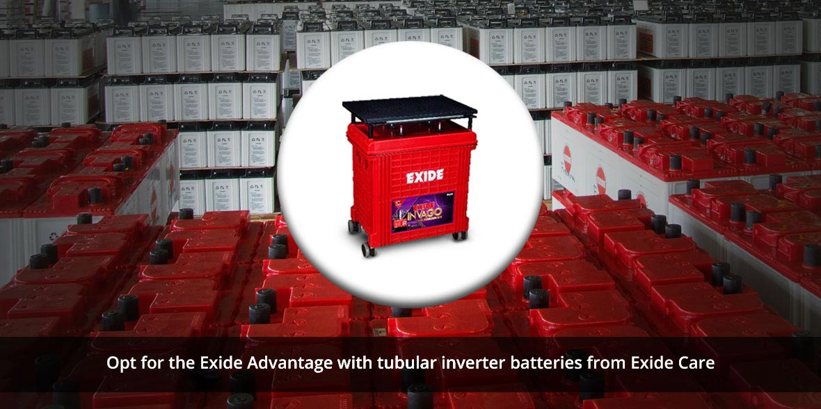 Opt for the Exide Advantage with tubular inverter