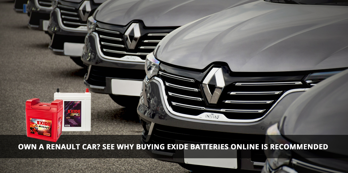 Own a Renault Car? See why buying Exide batteries