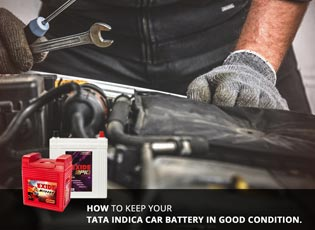 How to keep your Tata Indica car battery in good c