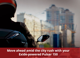 Move ahead amid the city rush with your Exide-powe