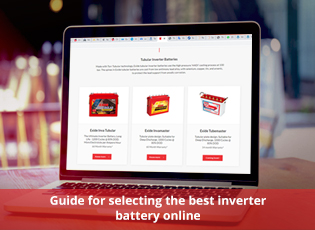 Guide for selecting the best inverter battery onli