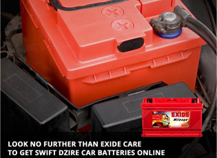 Look no further than Exide Care to get Swift Dzire