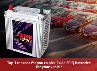 Top 3 reasons for you to pick Exide EPIQ batteries