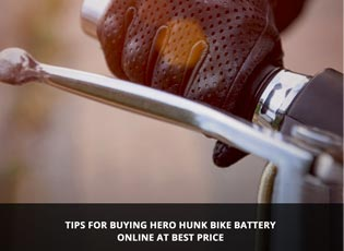 Tips for buying Hero Hunk bike battery online at b