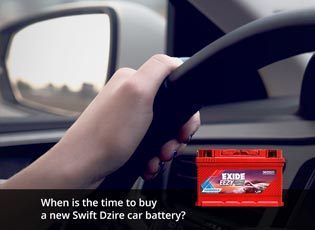 When is the time to buy a new Swift Dzire car batt